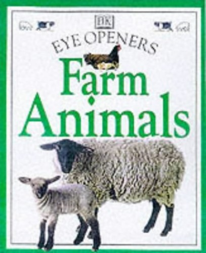 Farm Animals (Eye Openers) By Jane Yorke