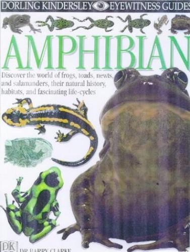 Amphibian (Eyewitness Guides) By Barry Clarke