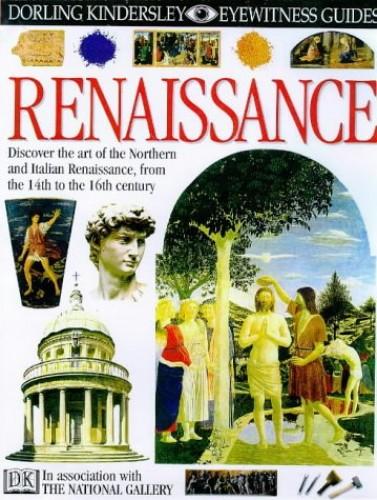 DK Eyewitness Guides:  Renaissance By Alison Cole