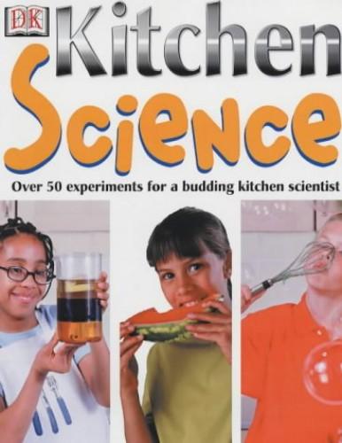 Kitchen Science By Christopher Maynard