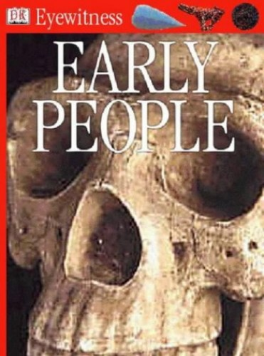 Early People (Eyewitness) by Nick Merriman