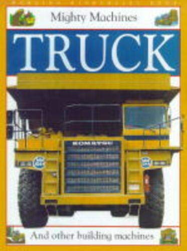 Truck (Mighty Machines)