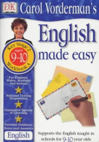 Carol Vorderman's English Made Easy: Age 9-10 - Book 3 By Carol Vorderman