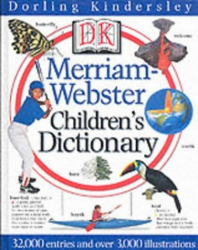 Merriam Webster Illustrated Children Dictionary By DK