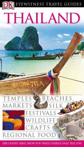 DK Eyewitness Travel Guide: Thailand By DK