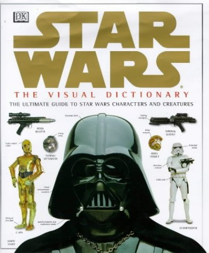 Star Wars: Visual Dictionary by David West Reynolds