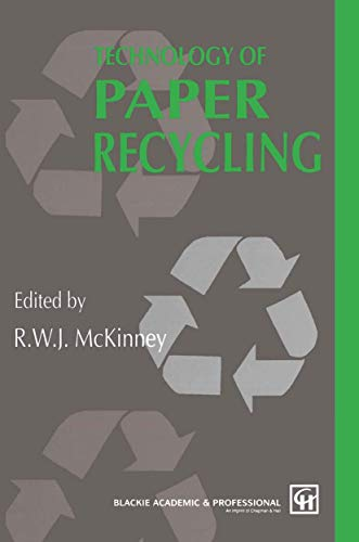 Technology of Paper Recycling By R. McKinney