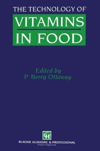 The Technology of Vitamins in Food By Peter Berry Ottaway