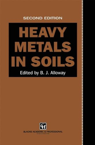 Heavy Metals in Soils By Edited by B. J. Alloway