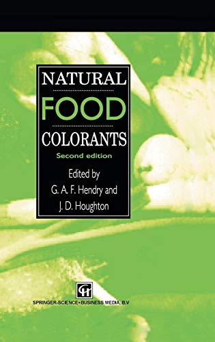 Natural Food Colorants By J.D. Houghton