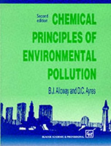 Chemical Principles of Environmental Pollution, Second Edition By B. J. Alloway