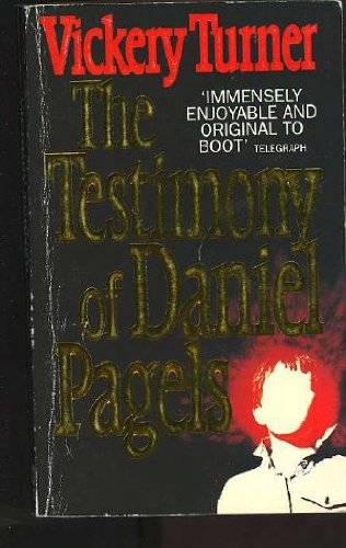 The Testimony of Daniel Pagels By Vickery Turner