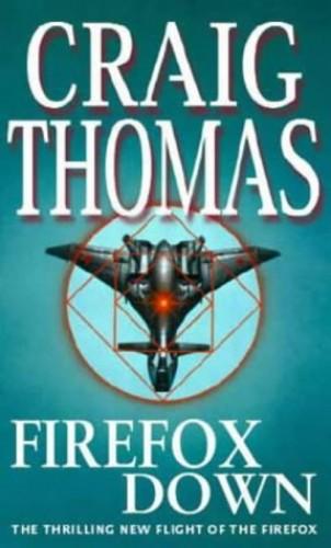 Firefox Down By Craig Thomas