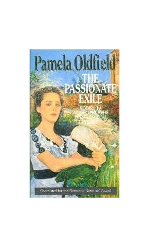 The Passionate Exile By Pamela Oldfield