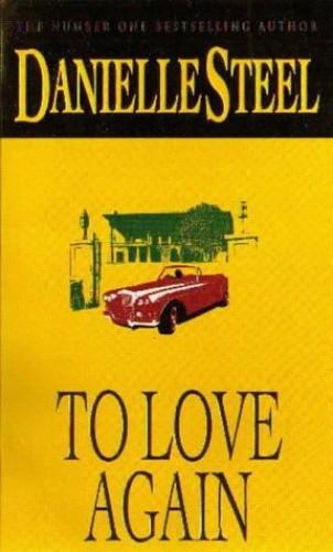 To Love Again By Danielle Steel