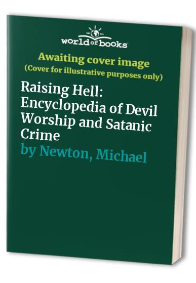 Raising Hell By Michael Newton