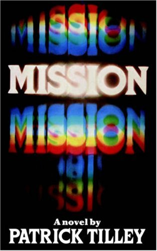 The Mission By Patrick Tilley