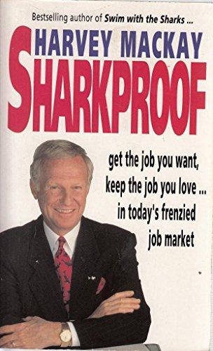 Sharkproof By Harvey Mackay