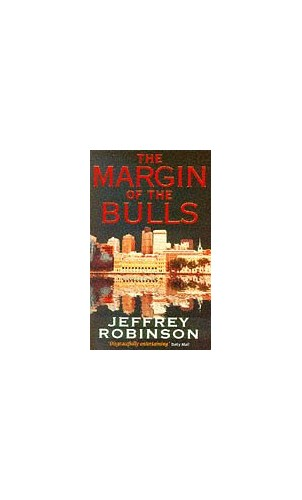 The Margin of the Bulls By Jeffrey Robinson