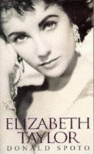 Elizabeth Taylor By Donald Spoto