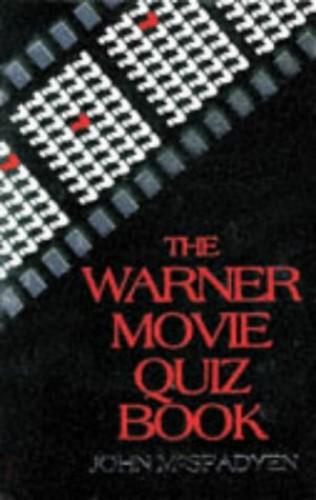 The Warner Movie Quiz Book by John McSpadyen