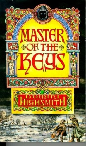 Master Of The Keys By Domini Highsmith