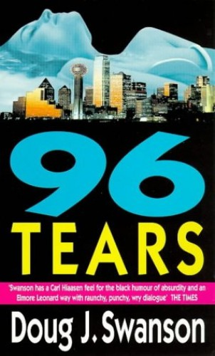96 Tears By Doug J. Swanson