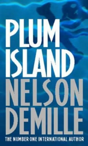 Plum Island: Number 1 in series (John Corey) By Nelson DeMille