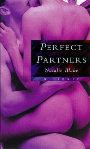Perfect Partners (X Libris) By Natalie Blake