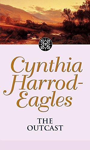 Outcast (Morland Dynasty S.) By Cynthia Harrod-Eagles