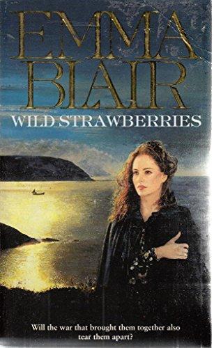 Wild Strawberries By Emma Blair