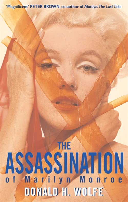 The Assassination Of Marilyn Monroe von Donald H. Wolfe