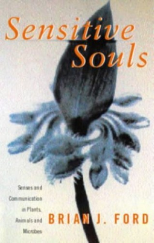 Sensitive Souls By Brian J. Ford