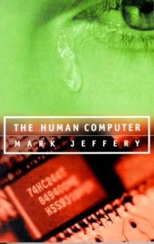 The Human Computer By Mark Jeffrey