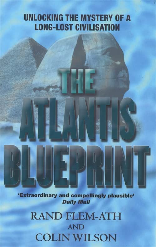 The Atlantis Blueprint By Colin Wilson