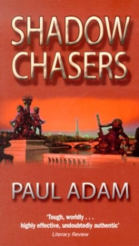 Shadow Chasers By Paul Adam