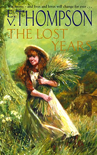 The Lost Years By E. V. Thompson