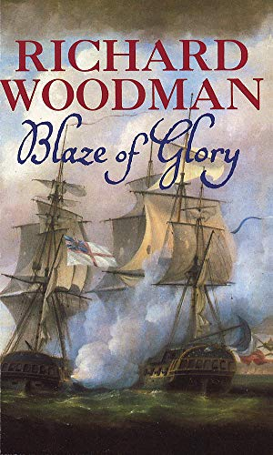 "The Blaze of Glory: Nathaniel Drinkwater Omnibus 3: ""Baltic Mission"", ""In Distant Waters"", ""Private Revenge"" by Richard Woodman"