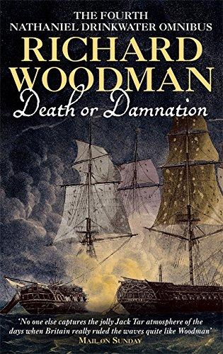 Death Or Damnation: Nathaniel Drinkwater Omnibus 4 By Richard Woodman