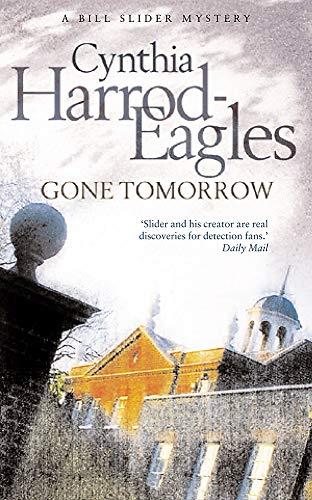 Gone Tomorrow By Cynthia Harrod-Eagles
