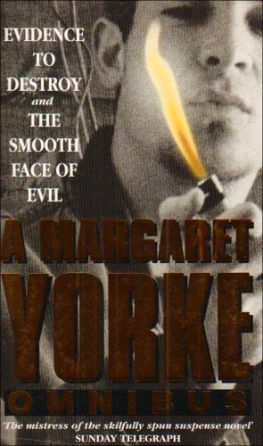Evidence To Destroy/The Smooth Face Of Evil By Margaret Yorke