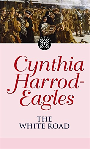 The White Road by Cynthia Harrod-Eagles