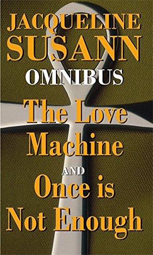 """Jacqueline Susann Omnibus: """"The Love Machine"""", """"Once is Not Enough"""" by Jacqueline Susann"""