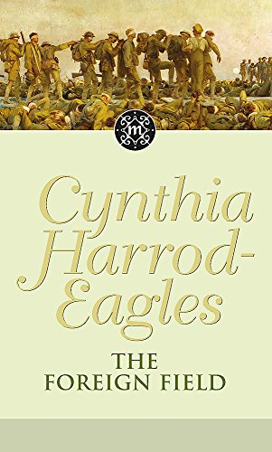 The Foreign Field by Cynthia Harrod-Eagles