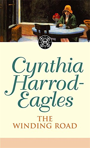 The Winding Road: The Morland Dynasty, Book 34 By Cynthia Harrod-Eagles