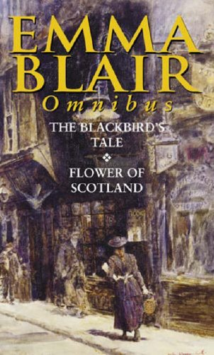 The Blackbird's Tale/Flower Of Scotland By Emma Blair