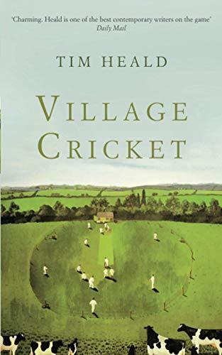 Village Cricket By Tim Heald