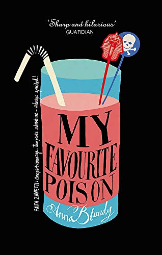 My Favourite Poison By Anna Blundy