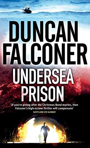 Undersea Prison (John Stratton) By Duncan Falconer