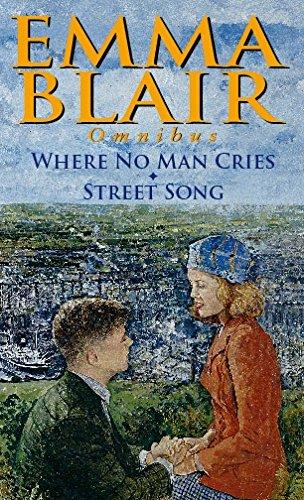 Where No Man Cries/Street Song By Emma Blair